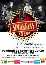 SPEAKEASY & LOUCANTA