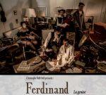 Ferdinand : La genèse