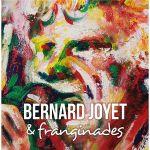 Bernard Joyet & franginades