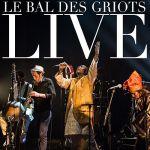 Le bal des Griots (Live)