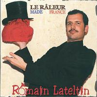 Le râleur made in France